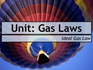 Unit: Gas Laws