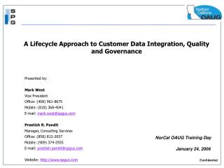 A Lifecycle Approach to Customer Data Integration, Quality and Governance