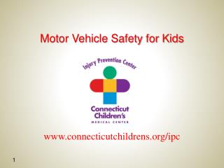 Motor Vehicle Safety for Kids