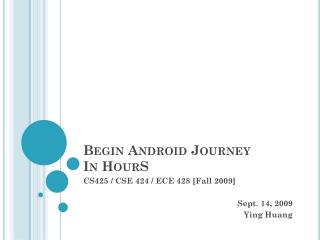 Begin Android Journey In  HourS