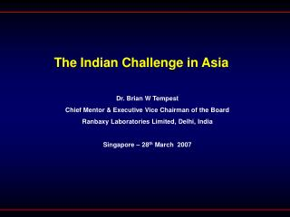 The Indian Challenge in Asia