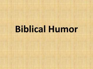Biblical Humor