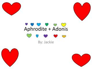 Aphrodite + Adonis