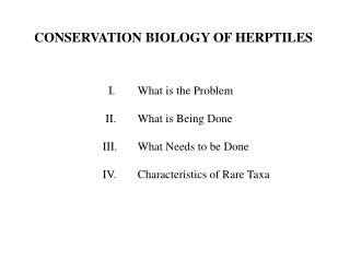 CONSERVATION BIOLOGY OF HERPTILES