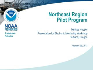 Northeast Region  Pilot  Program