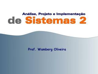 Prof. Wamberg Oliveira