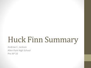 Huck Finn Summary
