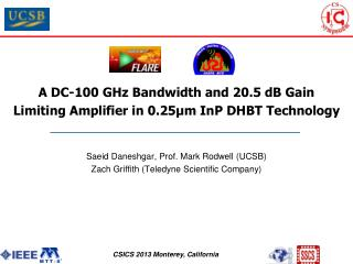 A DC-100 GHz Bandwidth and 20.5 dB Gain  Limiting Amplifier in 0.25μm InP DHBT Technology