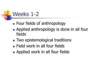 Weeks 1-2
