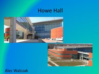 Howe Hall