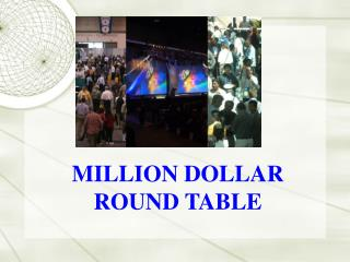 MILLION DOLLAR ROUND TABLE MDRT is:
