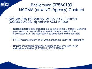 Background  CP5A0109  NACMA (now NCI Agency) Contract