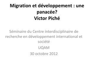 Migration et développement: une panacée ? Victor  Piché