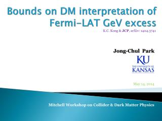 Bounds on DM interpretation of Fermi-LAT  GeV  excess