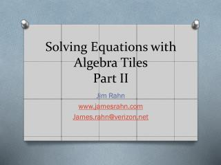 Solving Equations with Algebra Tiles Part II
