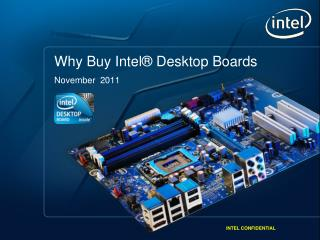 Why Buy Intel® Desktop Boards