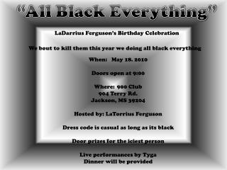 LaDarrius Ferguson�s Birthday Celebration