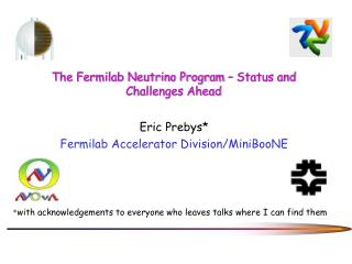The Fermilab Neutrino Program – Status and Challenges Ahead