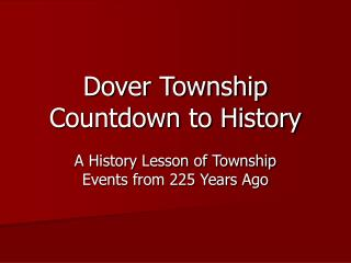 Dover Township Countdown to History