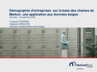 Démographie d'entreprises   sur la base des chaînes de Markov: une application aux données belges