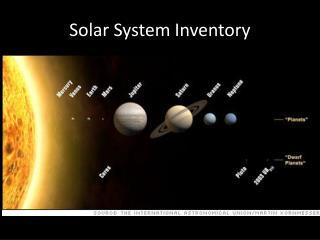 Solar System Inventory