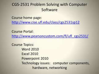 CGS-2531 Problem Solving with Computer Software