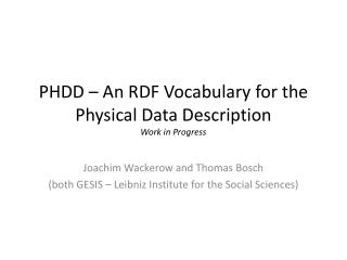 PHDD – An RDF Vocabulary for the Physical Data  Description Work in Progress