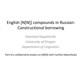 English [N[N]] compounds in Russian: Constructional borrowing