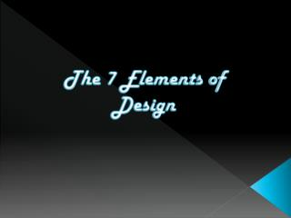 The 7 Elements of Design