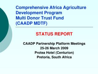 Comprehensive Africa Agriculture Development Program Multi Donor Trust Fund  (CAADP MDTF)