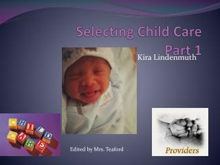 Selecting Child Care  Part 1