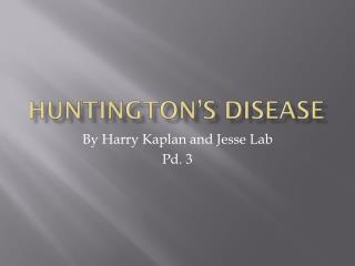 Huntington�s Disease