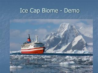 Ice  Cap Biome - Demo