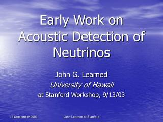 Early Work on Acoustic Detection of Neutrinos