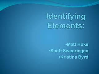 Identifying  Elements: