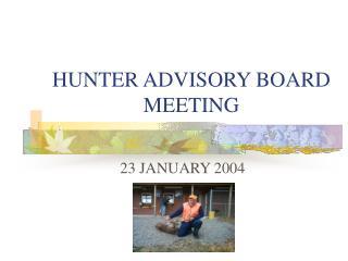 HUNTER ADVISORY BOARD MEETING