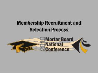 Membership Recruitment and Selection Process