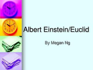 Albert Einstein/Euclid