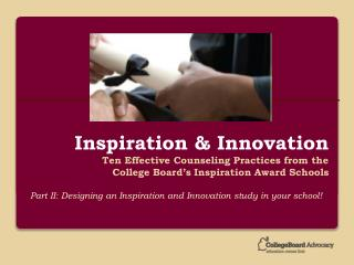 Part II: Designing an Inspiration and Innovation study in your school!