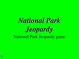 National Park Jeopardy