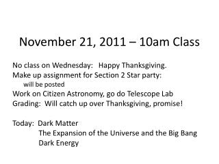 November 21, 2011 – 10am Class