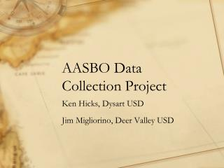 AASBO Data Collection Project