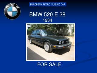 BMW 520 E 28 1984