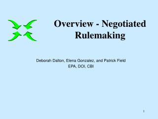Deborah Dalton, Elena Gonzalez, and Patrick Field EPA, DOI, CBI