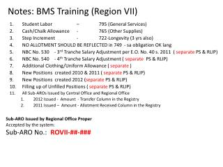 Notes: BMS  Training (Region VII)