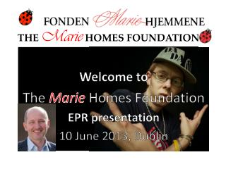 THE Marie HOMES FOUNDATION