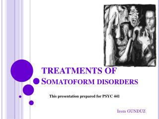 TREATMENTS OF  Somatoform disorders