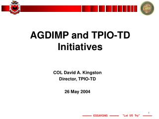 AGDIMP  and TPIO-TD Initiatives