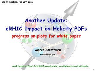 EIC TF meeting, Feb 16 th , 2012