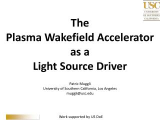The Plasma  Wakefield  Accelerator as a Light Source Driver